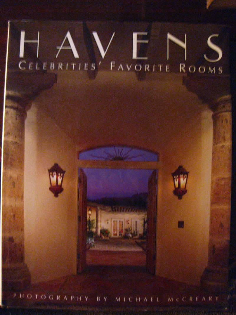 Havens: An Intimate Collection of Exclusive Photographs of Celebrities and Their Favorite Rooms