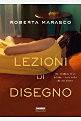 Lezioni di disegno (Italian Edition) Kindle Edition