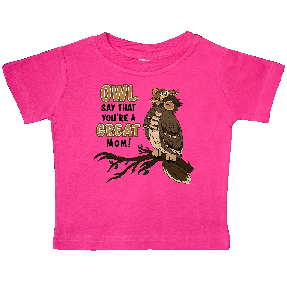inktastic Owl Say That Youre a Great Mom-Cute Owl Family Baby T-Shirt