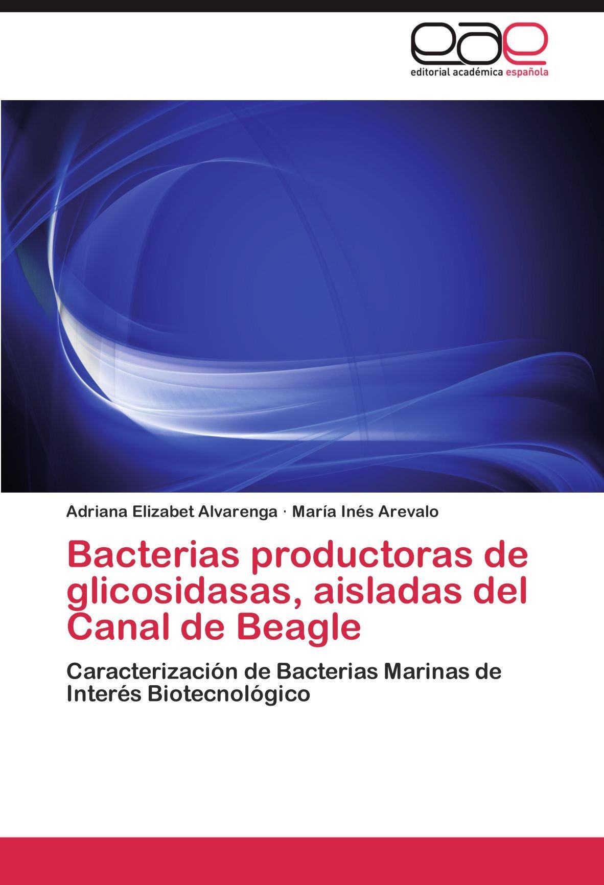 Bacterias productoras de glicosidasas, aisladas del Canal de ...