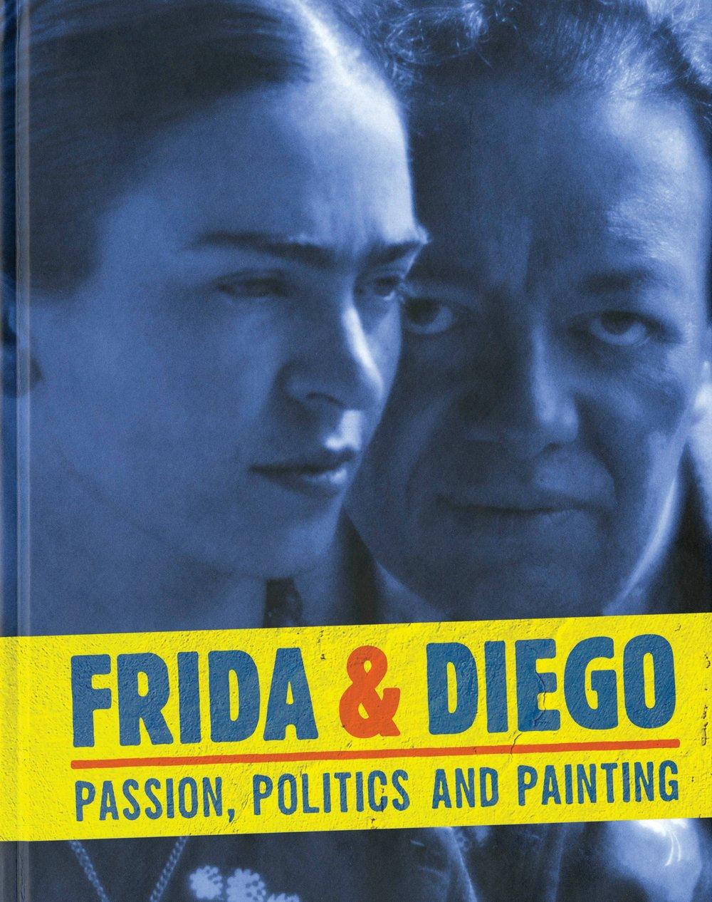Frida & Diego: Passion, Politics and Painting PDF