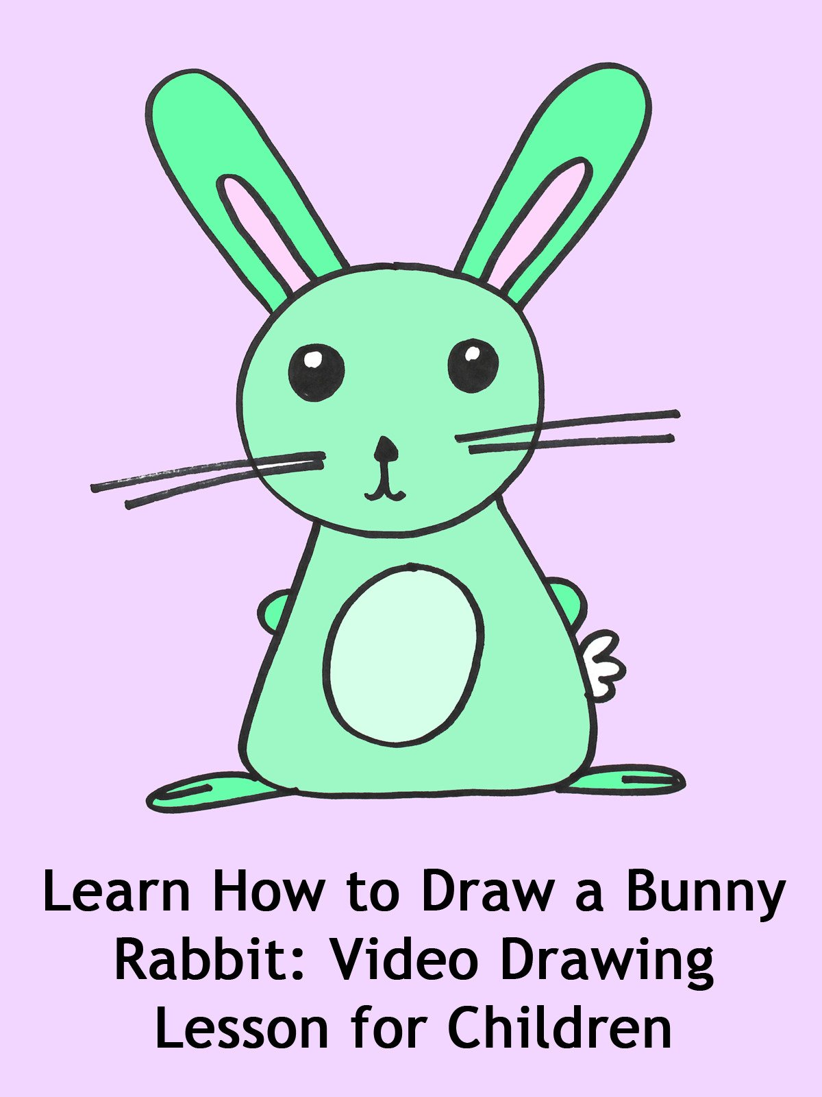 Amazon Com Watch Learn How To Draw A Bunny Rabbit Video Drawing