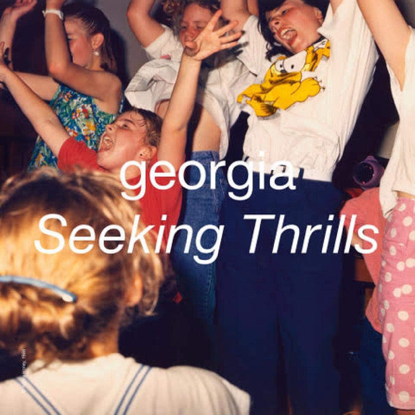 「Seeking Thrills / Georgia」の画像検索結果