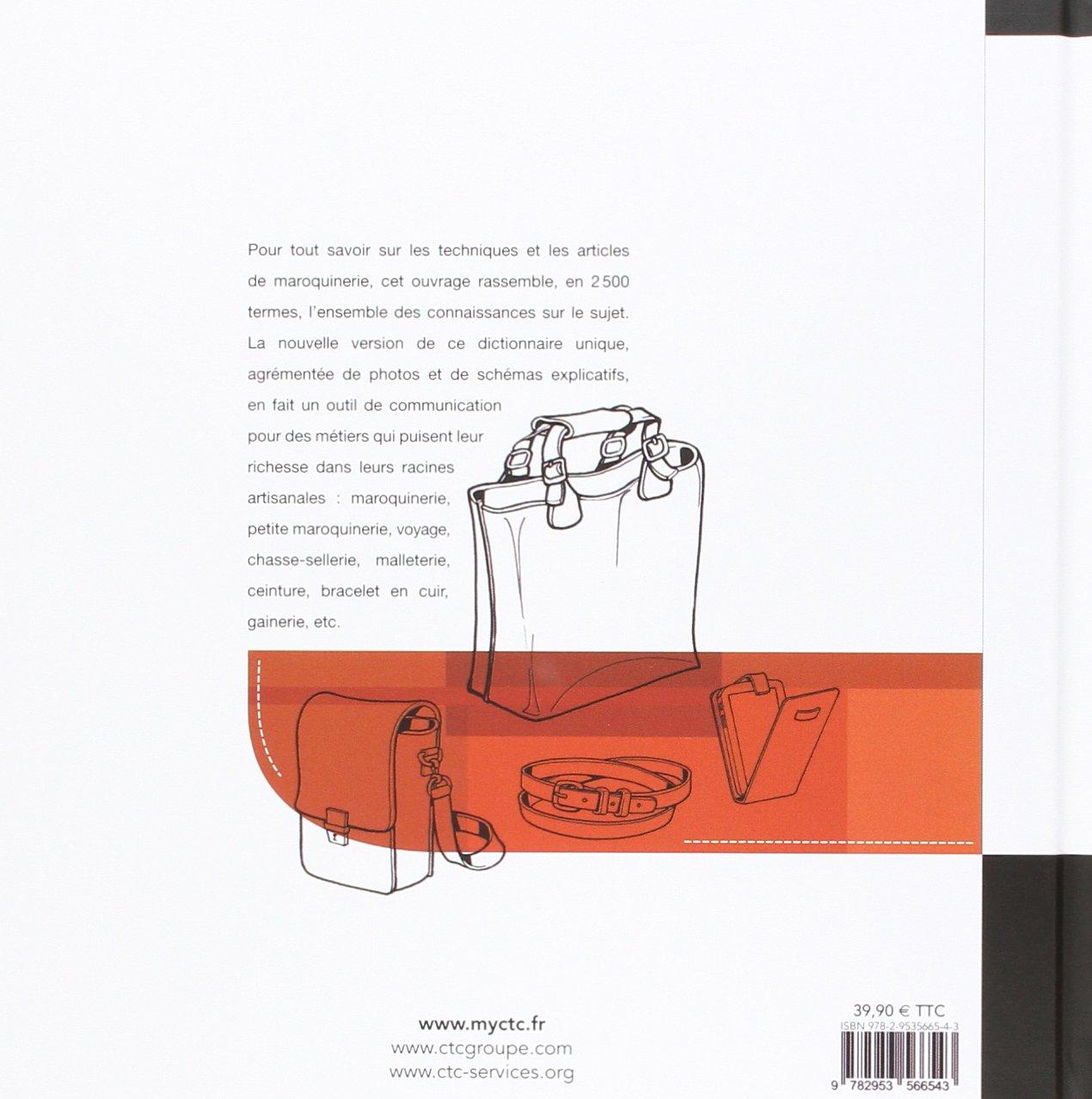 Dictionnaire technique de la maroquinerie Les indispensables de CTC: Amazon.es: CTC, Yves Morin: Libros en idiomas extranjeros