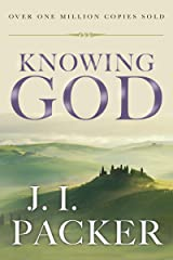 Knowing God Kindle Edition