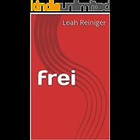 frei (German Edition)