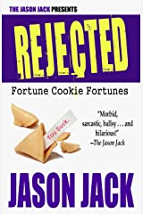 REJECTED: Fortune Cookie Fortunes Paperback