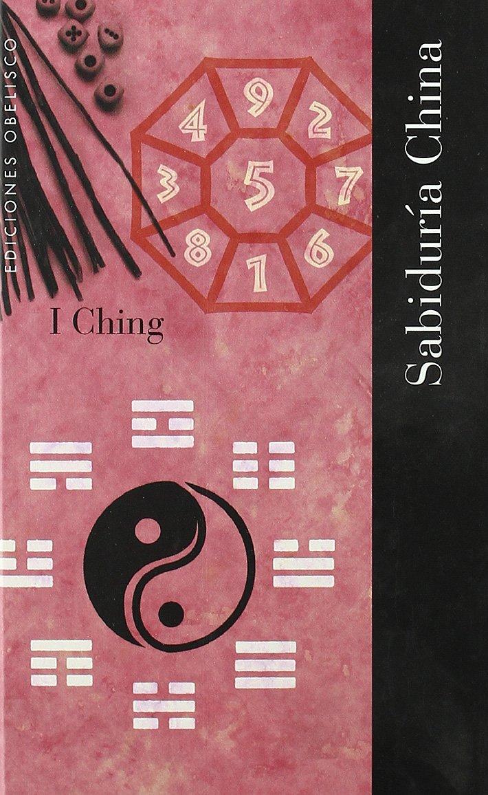 I ching.Sabiduría china (Cartoné) (NUEVA CONSCIENCIA): Amazon.es: ADRIANA  ORTEMBERG: Libros