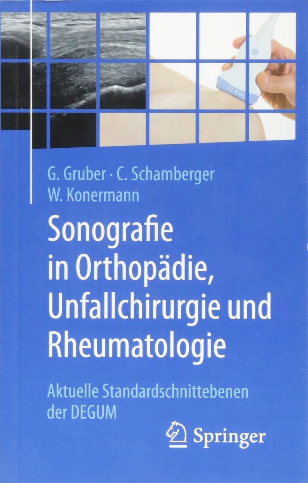 Sonografie In Orthopädie Unfallchirurgie Und Rheumatologie  Aktuelle Standardschnittebenen Der DEGUM