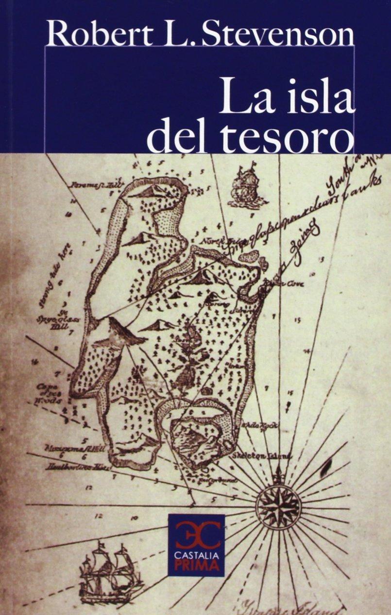 La Isla Del Tesoro (Castalia Prima): Amazon.es: Robert Louis Stevenson:  Libros