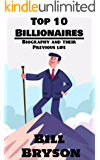 Top 10 Billionaires: Biography and their Previous Life (English Edition)