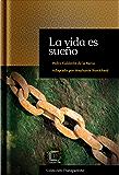 La vida es sueño: adaptación en español moderno (Colección Transparente nº 1) (Spanish Edition)