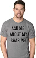 Crazy Dog TShirts - Mens Ask Me About My Shar Pei Funny Pet Dog Flip Up T shirt - Homme
