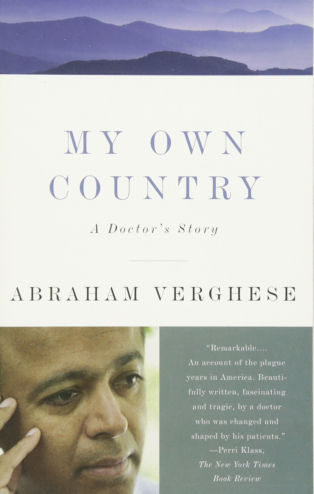 My own country a doctors story abraham verghese 9780679752929 my own country a doctors story abraham verghese 9780679752929 amazon books fandeluxe Choice Image