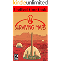 Surviving Mars: Unofficial Game Guide
