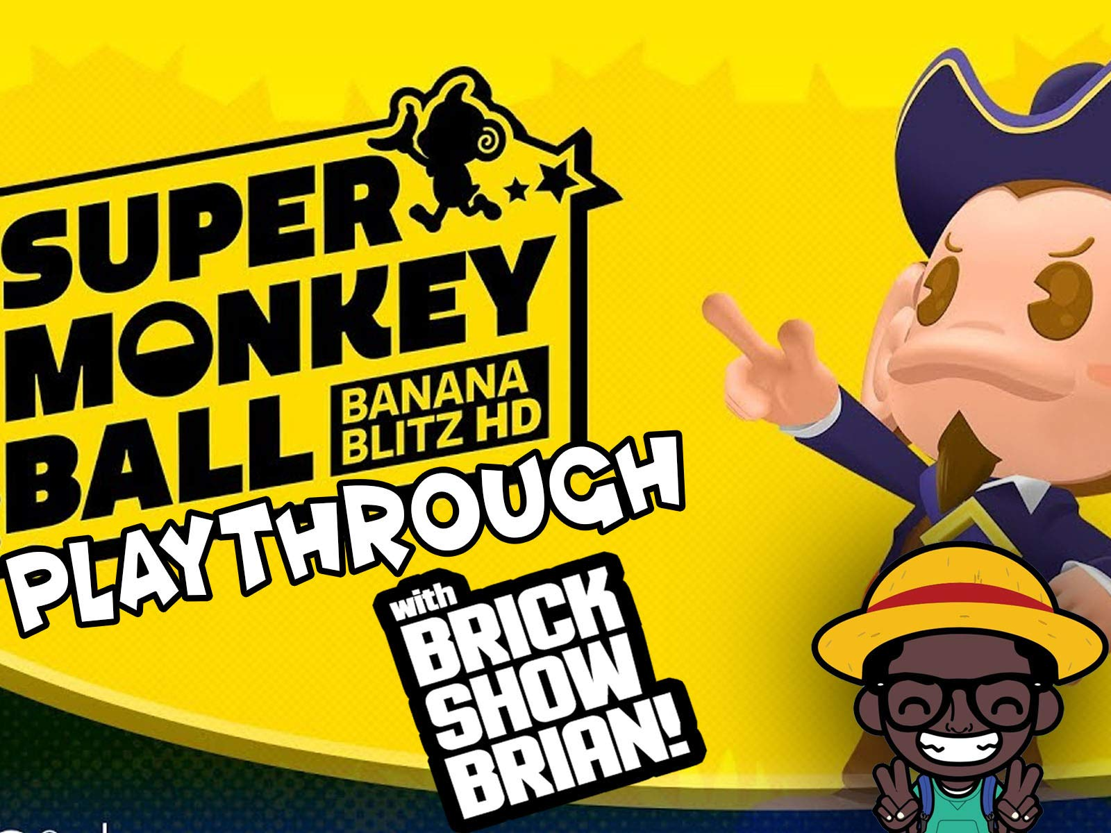 Super Monkey Ball Banana Blitz HD Playthrough With Brick Show Brian on Amazon Prime Video UK