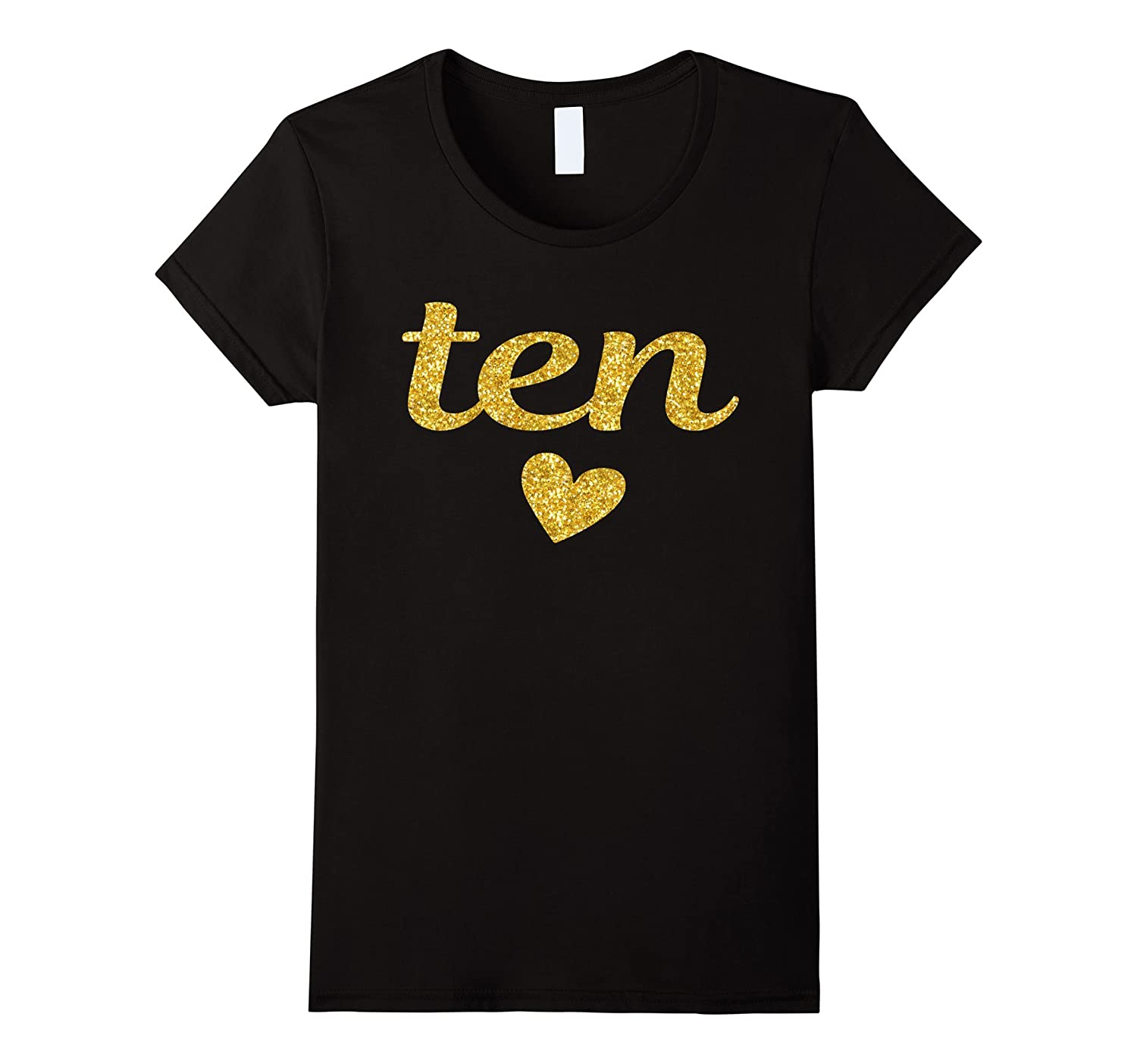 10th Birthday Shirt For Girls: Ten Year Old Girl Gift Tee-RT
