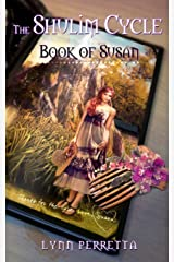 The Shulim Cycle Book of Susan (Volume 2) Paperback