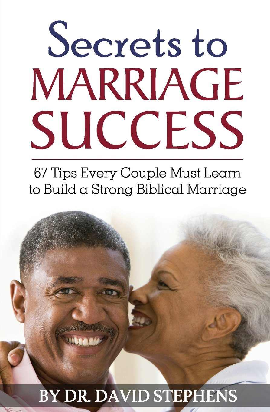 Secrets to Marriage Success: 67 Tips Every Couple Must Learn to Build a Strong Biblical Marriage pdf epub