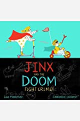 Jinx and the Doom Fight Crime! Kindle Edition