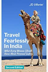 Travel Fearlessly in India: What Every Woman Should Know About Personal Safety Paperback