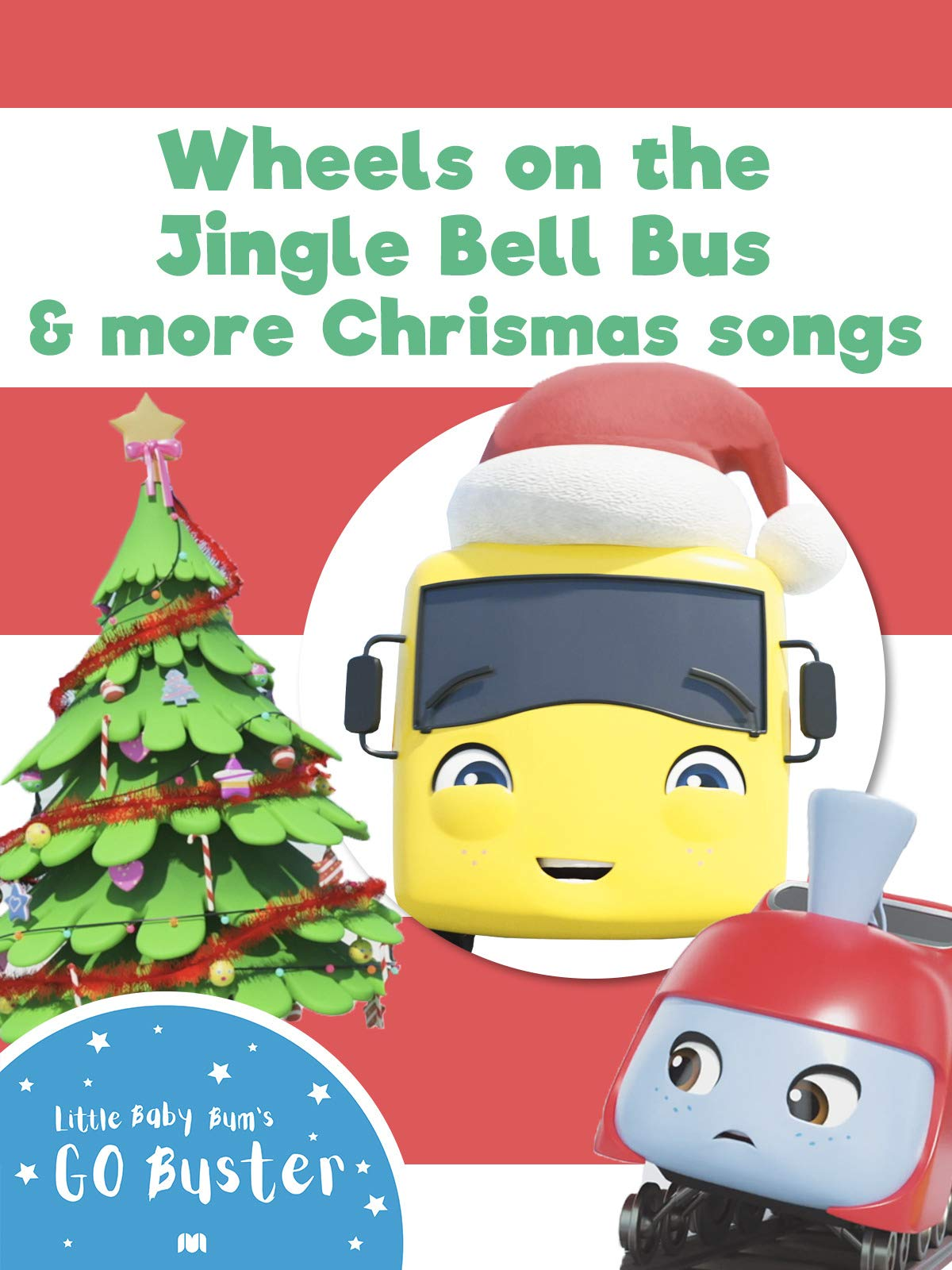 Wheels on the Jingle Bell Bus and More Christmas Songs - Go Buster