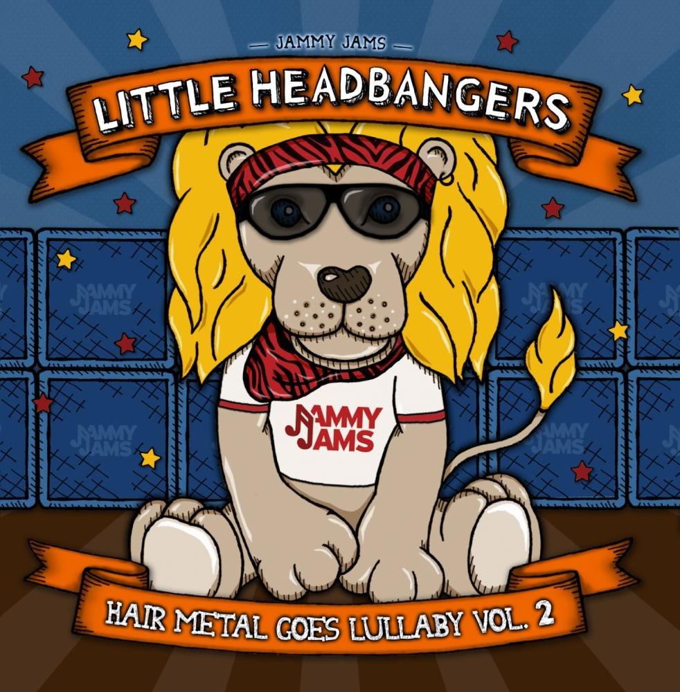 Little Headbangers 2: Hair Metal Goes Lullaby Vol. 2