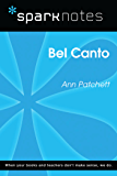 Bel Canto (SparkNotes Literature Guide) (SparkNotes Literature Guide Series)