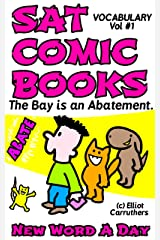 The Bay is an Abatement (SAT COMIC BOOKS - VOCABULARY Book 1) Kindle Edition