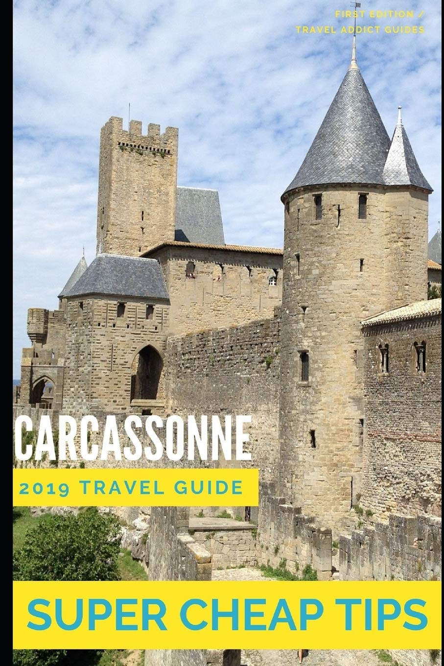 Super Cheap Carcassonne - Travel Guide 2019: Enjoy a $1,000 trip to Carcassonne for under $150: Amazon.es: Tang, Phil G, Martin, Léo: Libros en idiomas extranjeros