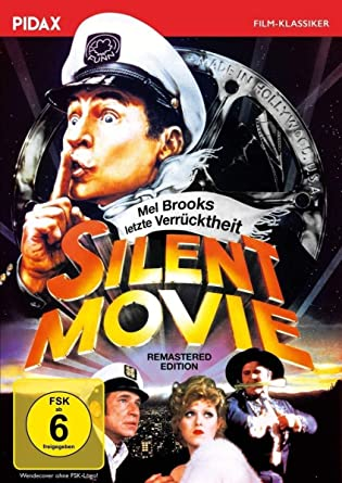 Silent Movie - Mel Brooks letzte Verrücktheit Remastered ...