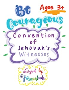 Be Courageous 2018 Convention of Jehovah's Witnesses Workbook for Kids Ages 3+