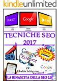 Tecniche seo 2017: La rinascita della Seo 2.0
