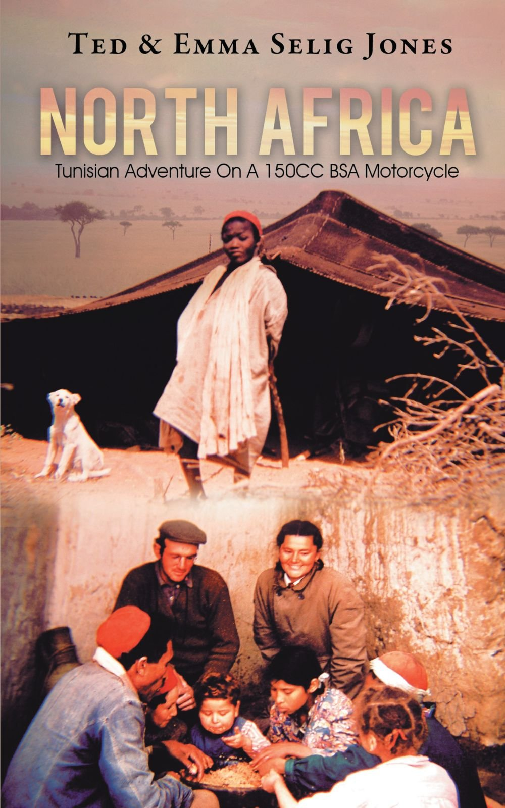 Download North Africa: Tunisian Adventure On A 150CC BSA Motorcycle PDF