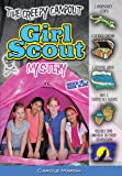 The Creepy Campout Girl Scout Mystery (Girl Scout Mysteries)