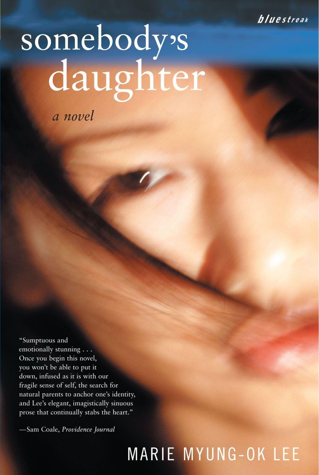 Amazon com: Somebody's Daughter: A Novel (0046442083898