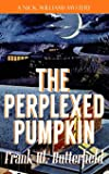 The Perplexed Pumpkin: Volume 5