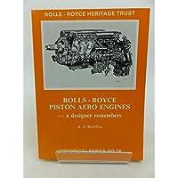 Rolls-Royce Piston Aero Engines: A Designer Remembers (Historical)