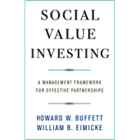 Social Value Investing: A Management Framework for Effective Partnerships