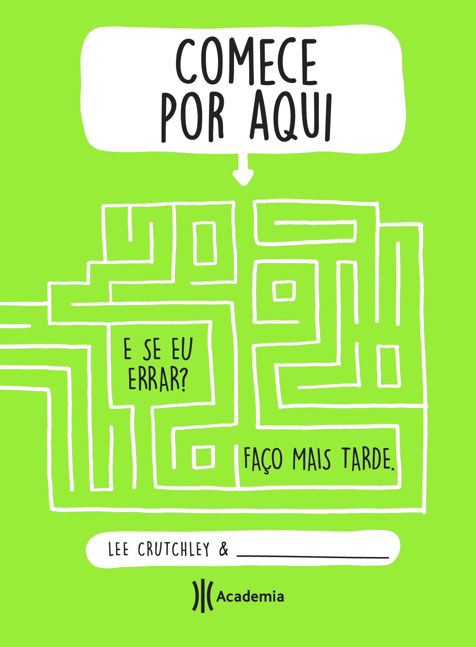 Comece por Aqui (Em Portuguese do Brasil): Lee Crutchley ...
