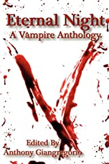 Eternal Night: A Vampire Anthology Paperback