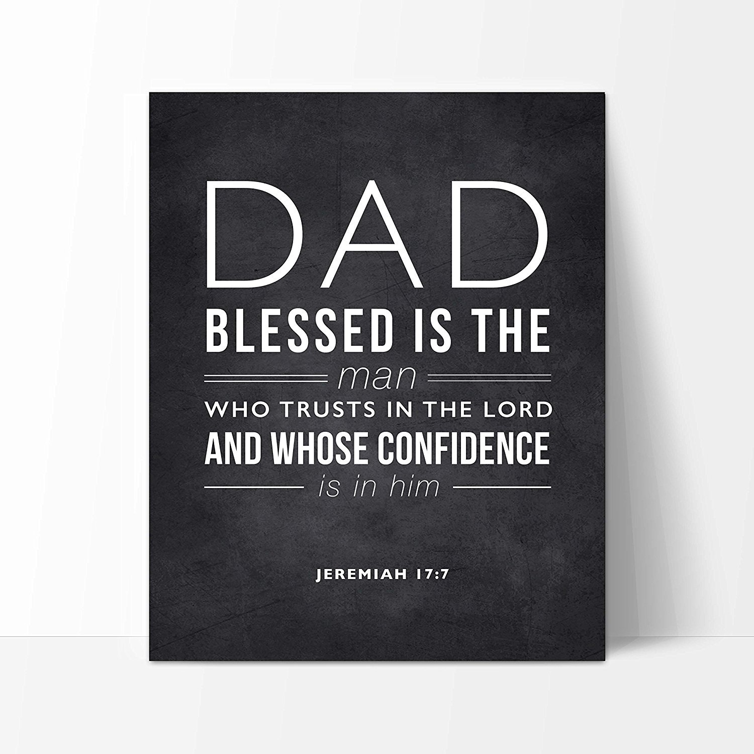 e83b0d9162a Amazon.com  Dad Quote Sign - Thoughtful Scripture Quote Gift for Dad and  Unique Dad Gift