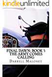 The Army Comes Calling (Final Dawn Book 5)