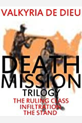 Death Mission Trilogy (Death Mission Earth 2088 Books 1-3 Book 1) Kindle Edition