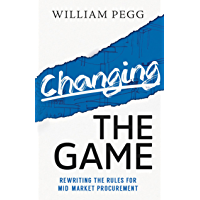 Changing the Game: Rewriting the Rules for Mid-Market Procurement