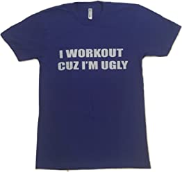 695beedacc I Workout Cuz I'm Ugly - Men's Performance Blend Crewneck Gym T-Shirt