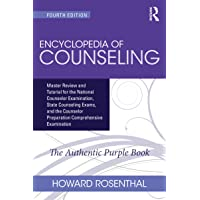 Encyclopedia of Counseling: Master Review and Tutorial for the National Counselor Examination, State Counseling Exams…