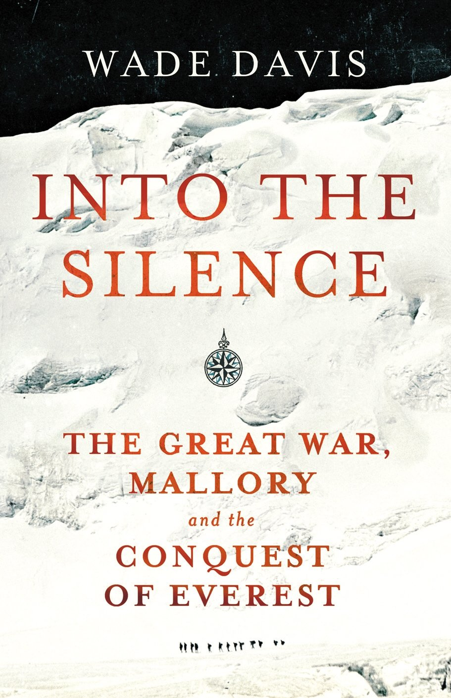 into-the-silence-the-great-war-mallory-and-the-conquest-of-everest