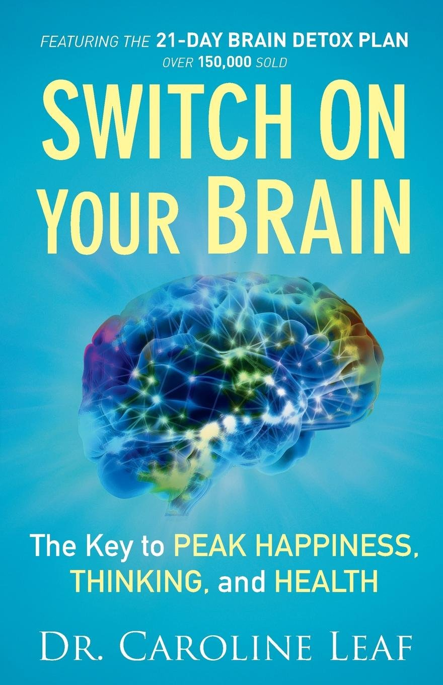 Download Switch On Your Brain: The Key to Peak Happiness, Thinking, and Health ebook