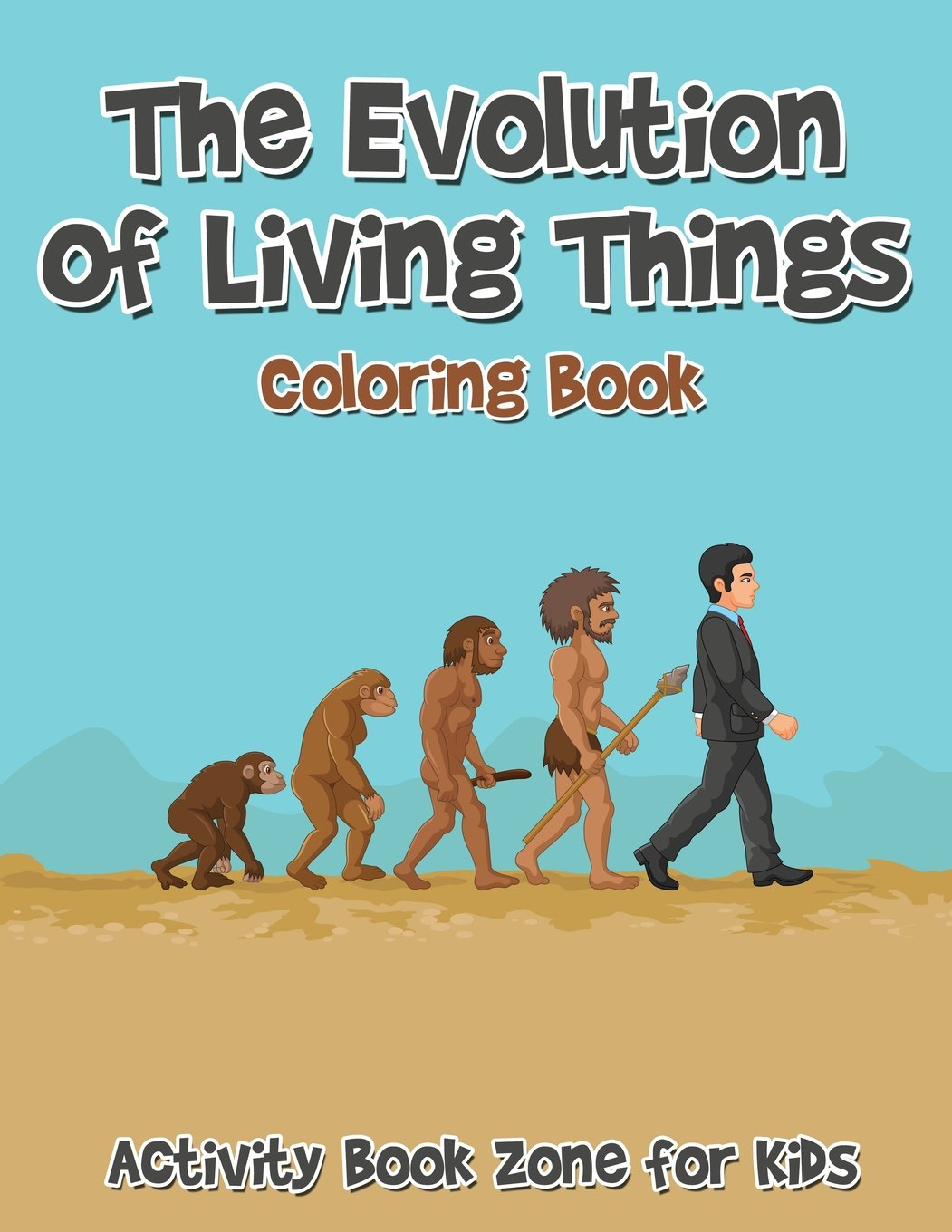 The Evolution of Living Things Coloring Book: Activity Book ...
